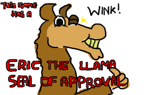 Only given to games that provoke thought on the subject of Llama civil rights and Llama retirement